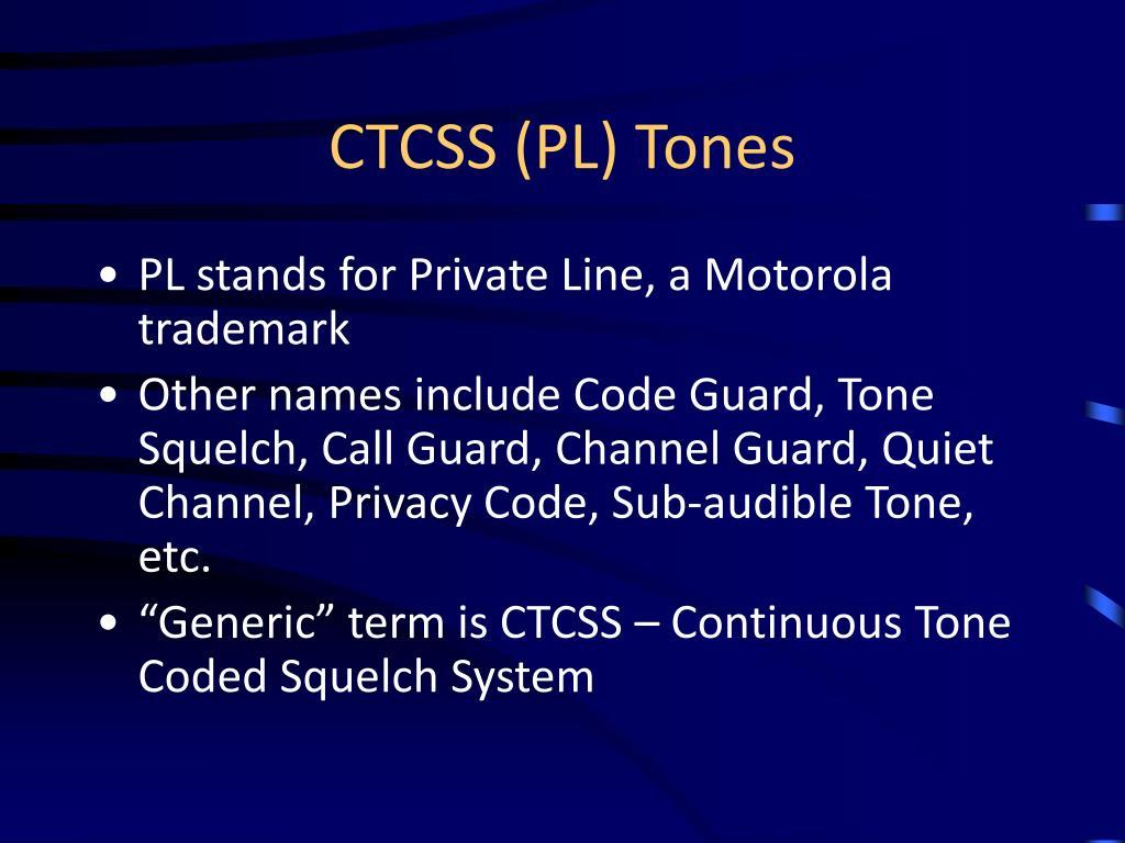 CTCSS (PL) Tones
