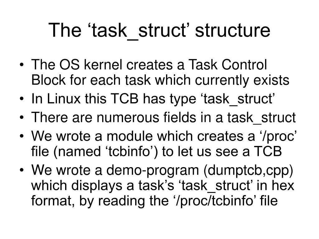 The 'task_struct' structure