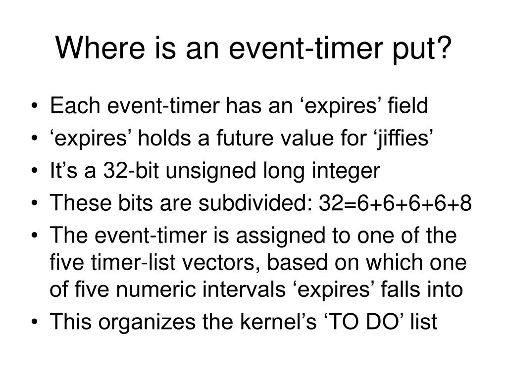 Where is an event-timer put?