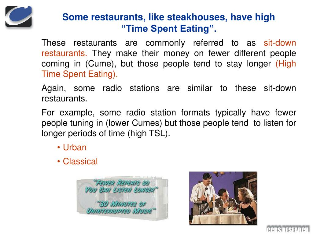 "Some restaurants, like steakhouses, have high ""Time Spent Eating""."