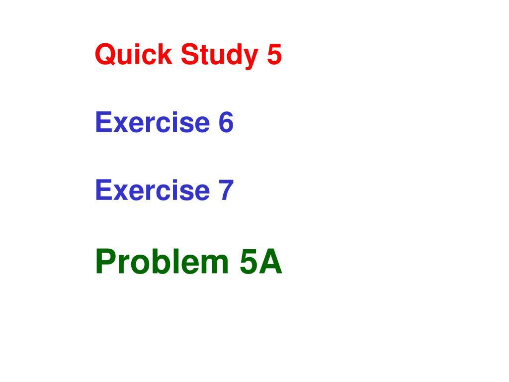 Quick Study 5