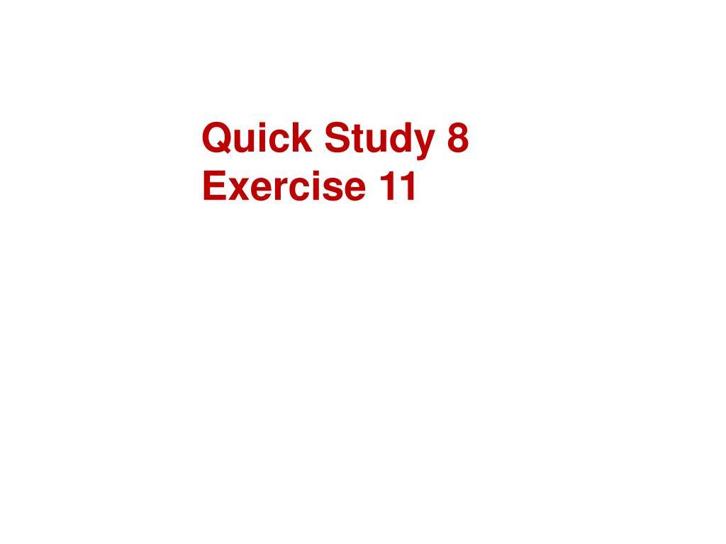 Quick Study 8