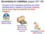 uncertainty in liabilities pages 357 58