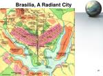 brasilia a radiant city