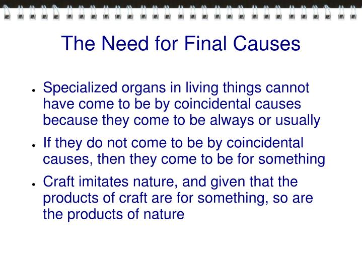 The Need for Final Causes
