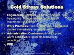 cold stress solutions