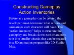 constructing gameplay action inventories