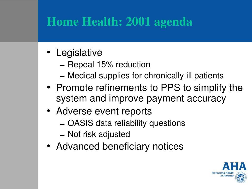 Home Health: 2001 agenda