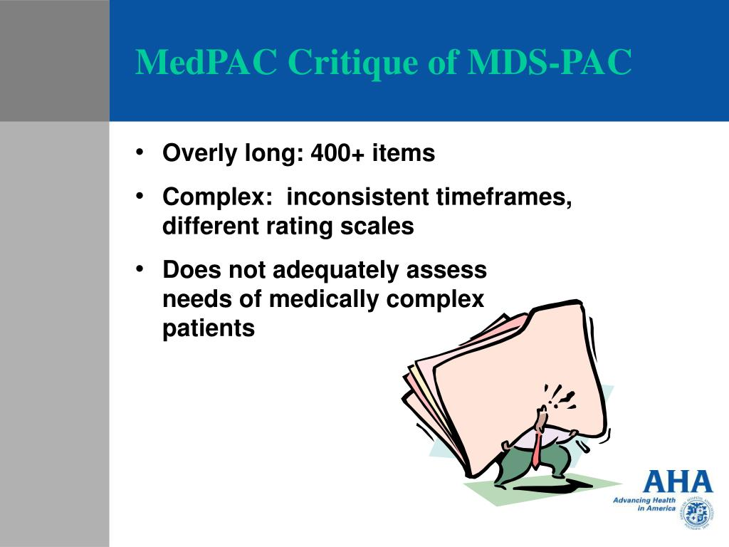 MedPAC Critique of MDS-PAC