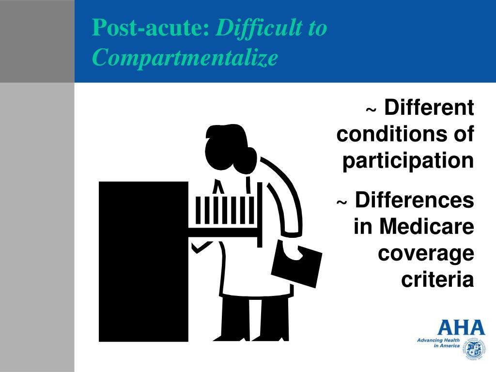 Post-acute: