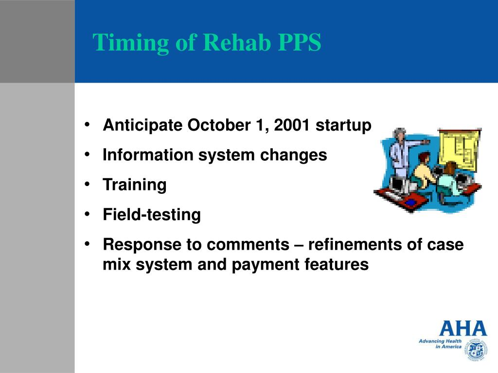 Timing of Rehab PPS