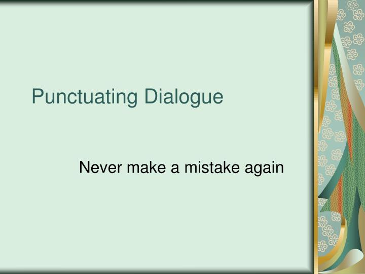 Punctuating dialogue l.jpg