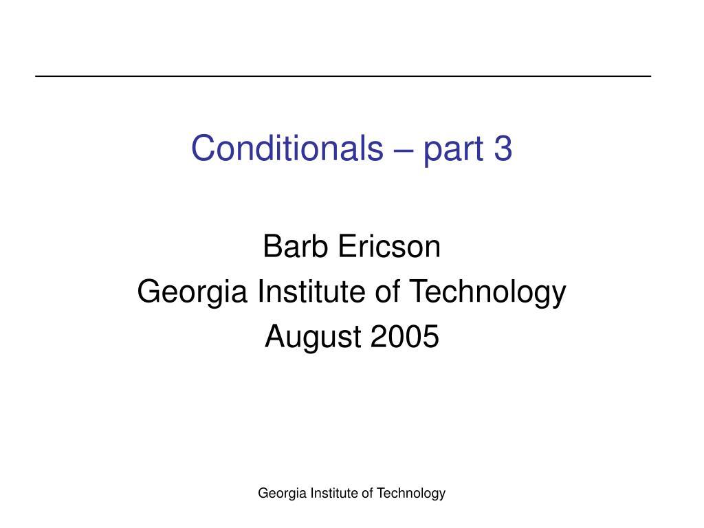 conditionals part 3