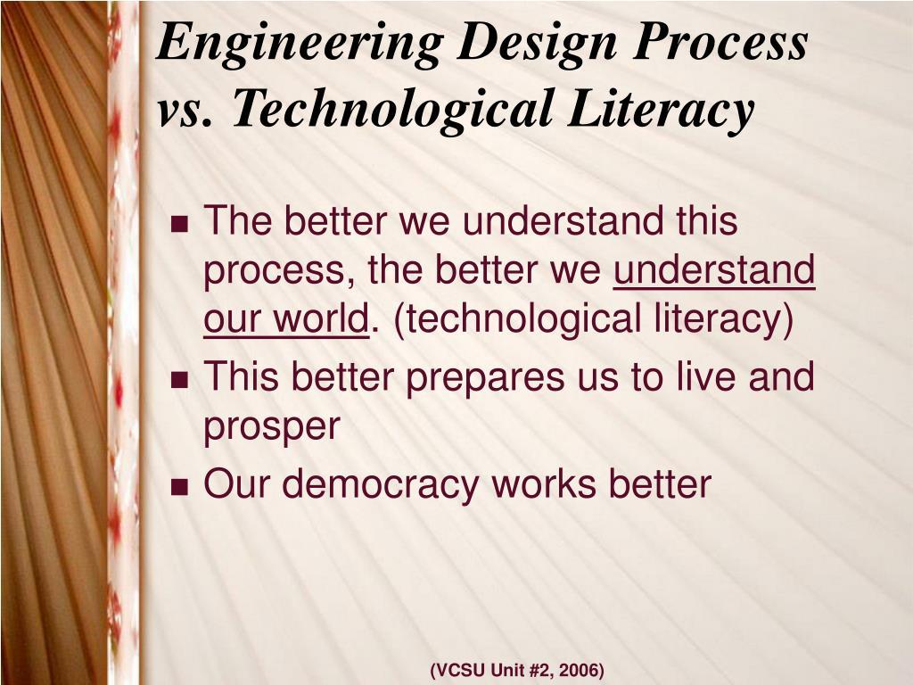 Engineering Design Process vs. Technological Literacy