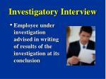 investigatory interview23