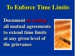 to enforce time limits
