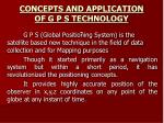 concepts and application of g p s technology