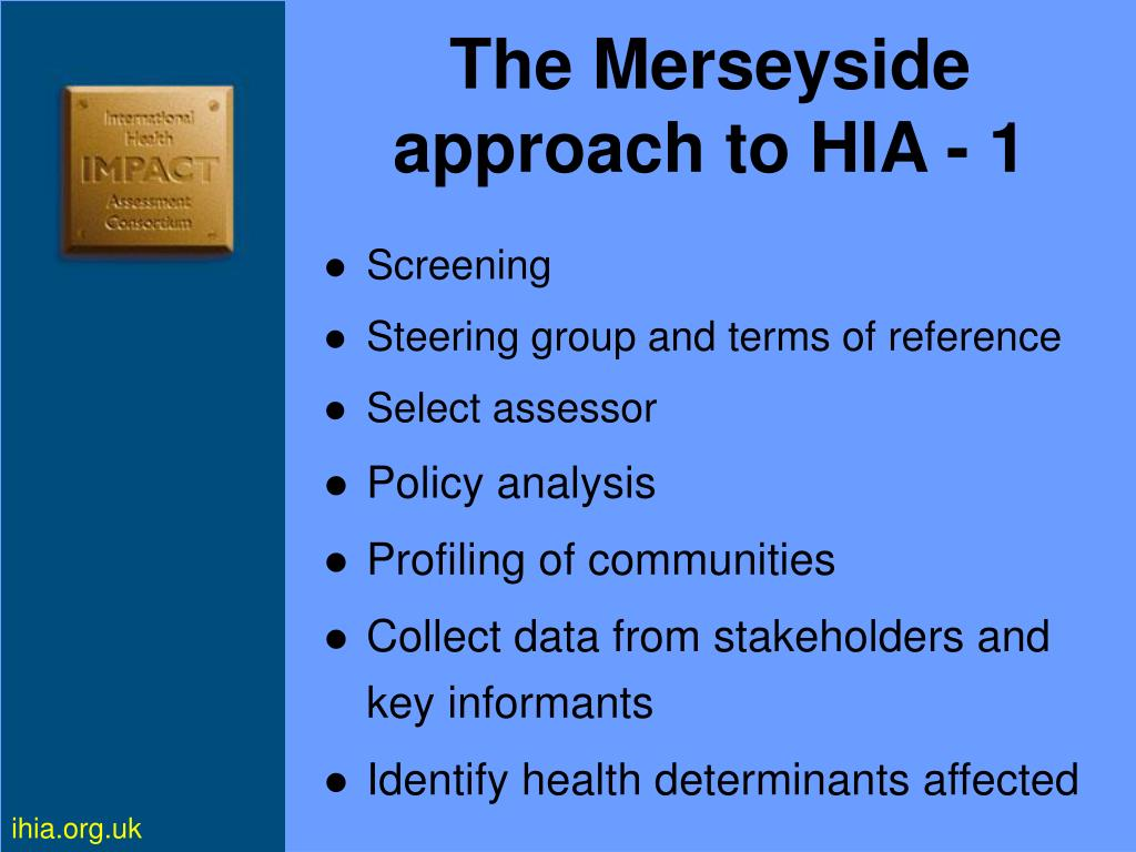 The Merseyside approach to HIA - 1