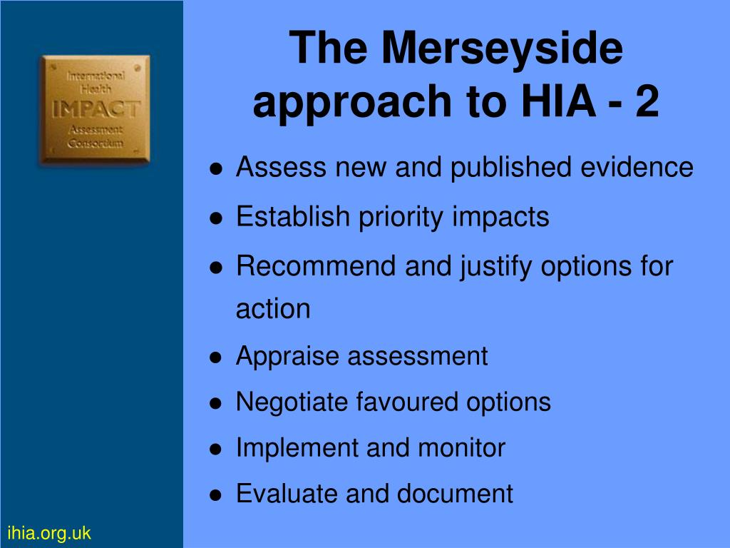 The Merseyside approach to HIA - 2