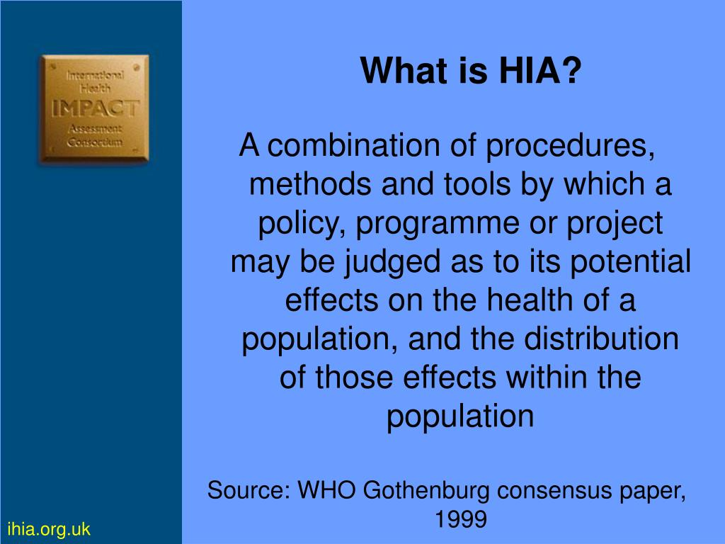 What is HIA?