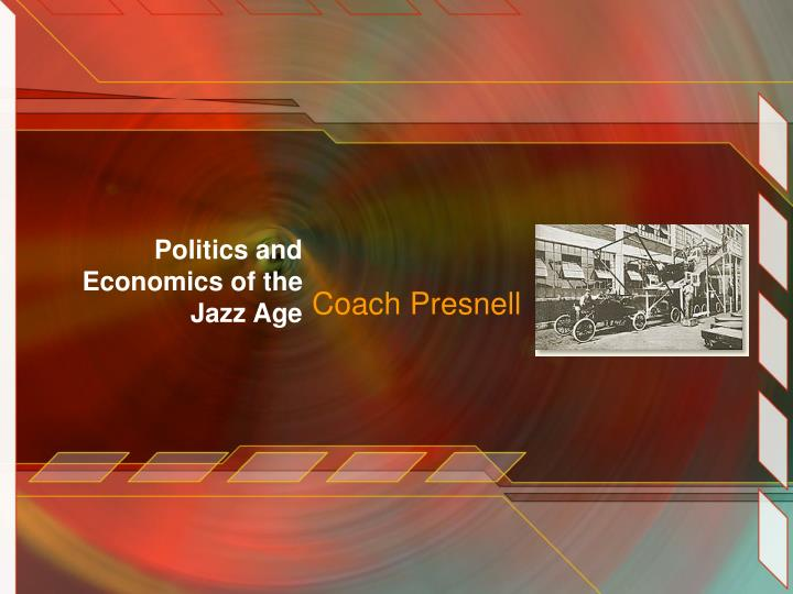 Politics and economics of the jazz age