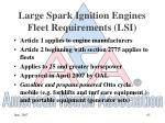 large spark ignition engines fleet requirements lsi