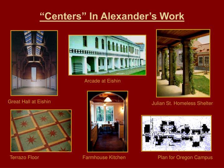 """""""Centers"""" In Alexander's Work"""