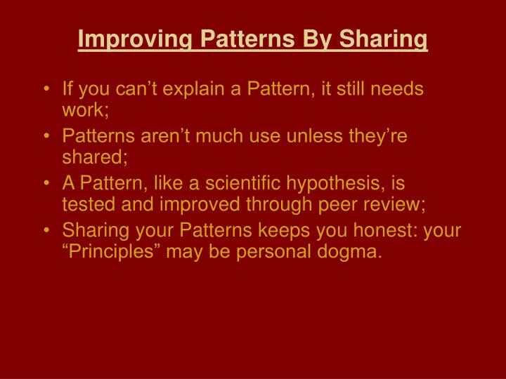 Improving Patterns By Sharing