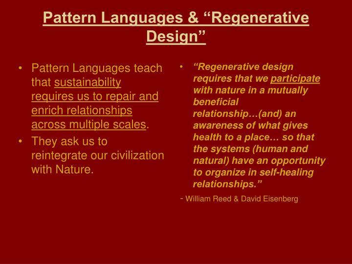Pattern Languages teach that