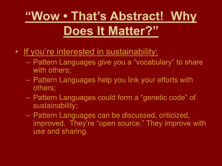 """""""Wow • That's Abstract!  Why Does It Matter?"""""""