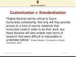 customization v standardization