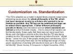 customization vs standardization