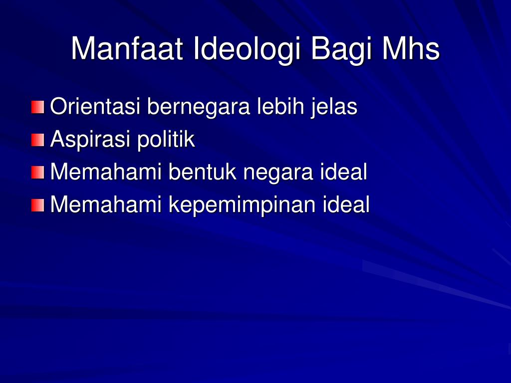 Manfaat Ideologi Bagi Mhs