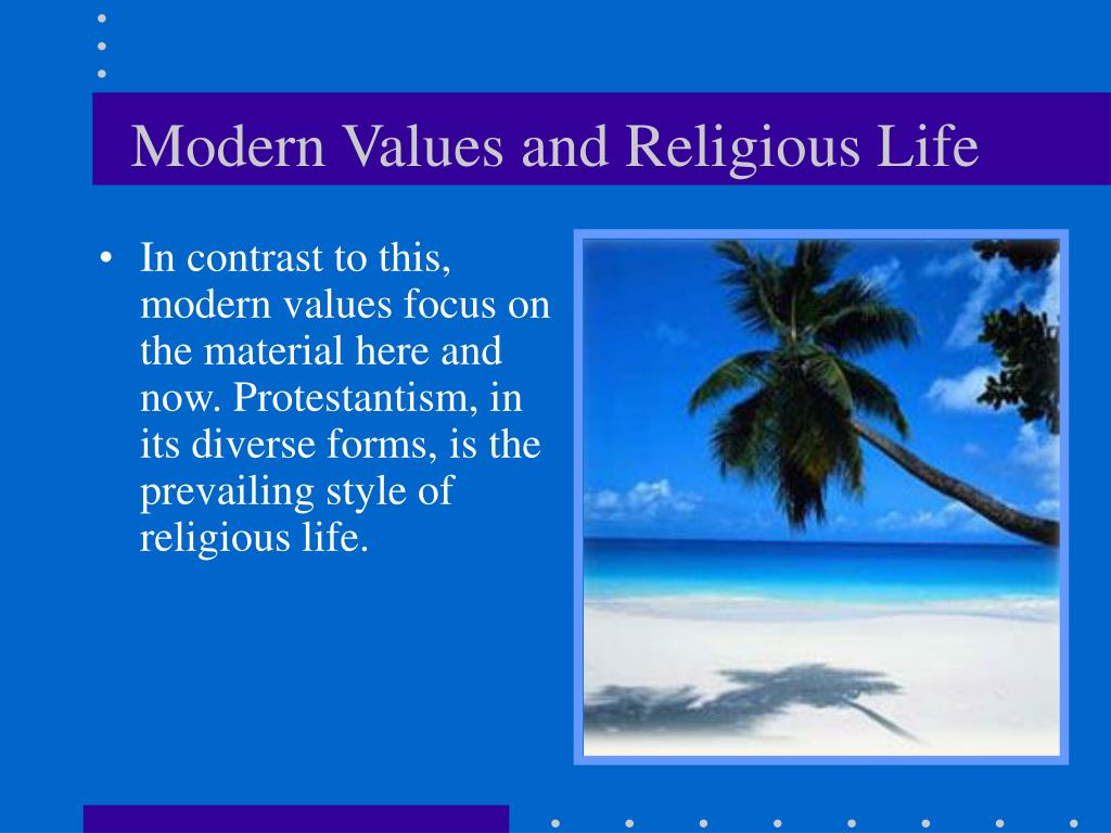 Modern Values and Religious Life