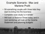 example scenario max and marlene profit