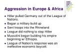 aggression in europe africa