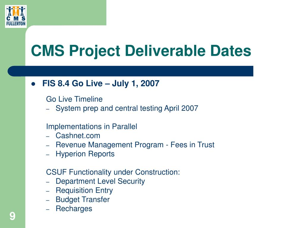 CMS Project Deliverable Dates