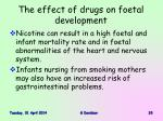 the effect of drugs on foetal development33
