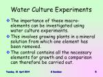 water culture experiments