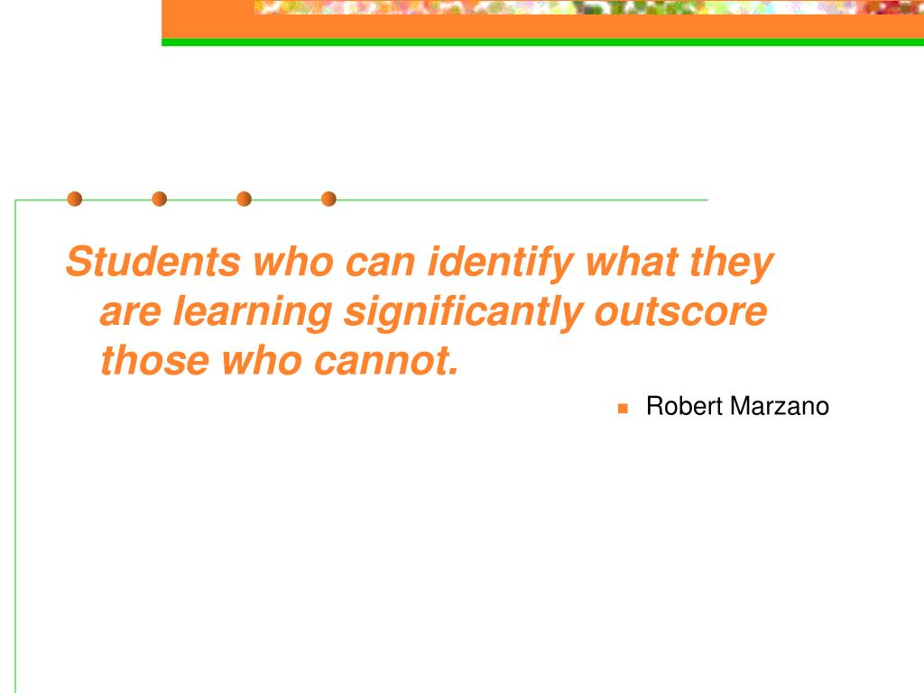 Students who can identify what they are learning significantly outscore those who cannot.
