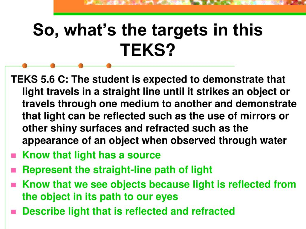 So, what's the targets in this TEKS?
