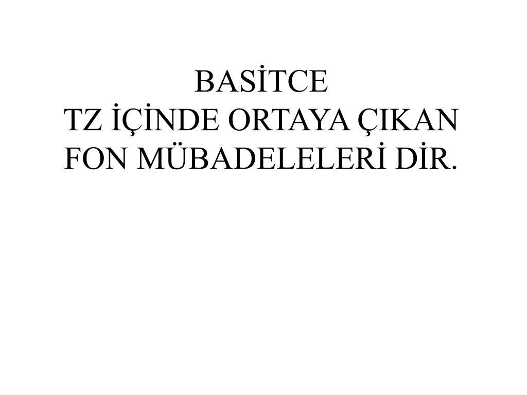 BASİTCE