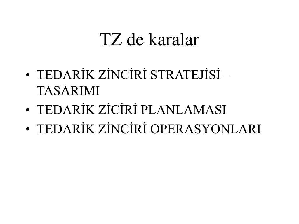 TZ de karalar
