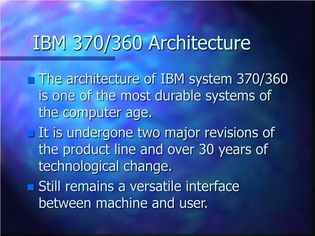 IBM 370/360 Architecture