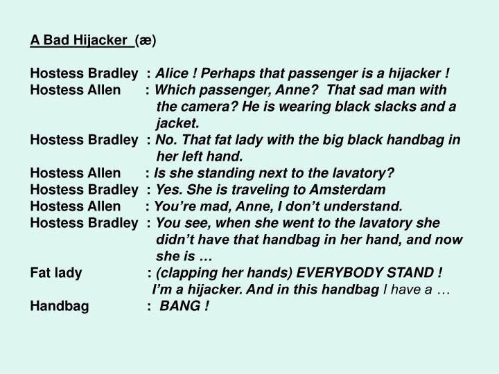 A Bad Hijacker