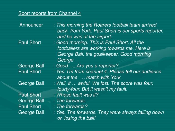Sport reports from Channel 4