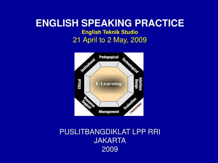 ENGLISH SPEAKING PRACTICE