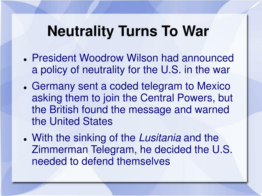 Neutrality Turns To War
