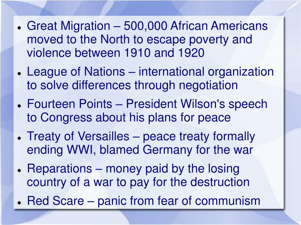 Great Migration – 500,000 African Americans moved to the North to escape poverty and violence between 1910 and 1920