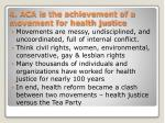 4 aca is the achievement of a movement for health justice